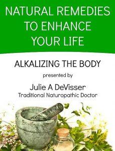 Alkalizing the Body - Julie DeVisser